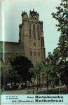Ton, M.G. / Hendriks, D. - Van Katakombe tot (Dordtse) Kathedraal