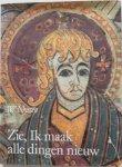 Nyssen W - Zie Ik maak alle dingen nieuw Overwegingen bij middeleeuwse miniaturen
