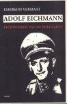 Vermaat , Emerson - Adolf Eichmann (Technocraat van de Holocaust), 300 pag. paperback, zeer goede staat (wel wat leesvouwtjes rug)