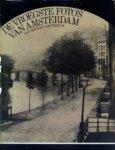 Nieuwenhuijzen, Kees - Samensteller - De vroegste foto's van Amsterdam