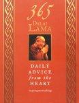 The Dalai Lama - 365 Dalai Lama; daily advice from the heart / inspiring new teachings