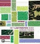 Fisher, Adrian. - Het Labyrinten Boek / druk 1