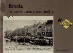 Brekelmans, F.A. - Breda in oude ansichten deel 2