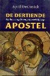 DeConick, April - De dertiende Apostel (Wat het evangelie van Judas werkelijk zegt)