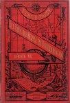 Dozy, dr. G.J. (ds1271) - Het boek der Reizen en Ontdekkingen. 6e Deel. Vrij bewerkt naar Jules Verne's Histoire des grands voyages et des grands voyageurs