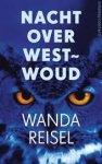 Reisel, Wanda - Nacht over Westwoud