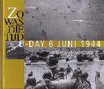 Libro - D-Day 6 juni 1944. Historische foto`s uit het Spaarnestad fotoarchief.