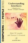 Mark W. Lansdale - Understanding Interfaces: A Handbook Of Human Computer Dialogue