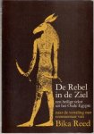 Bika Reed (vertaling) - De Rebel van de Ziel, een heilige tekst uit Oud-Egypte