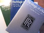 Pugh, Peter - The Magic of a name. The Rolls-Royce story.  3 volumes