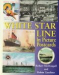 McDougall, R. and R. Gardiner - White Star Line in Picture Postcards