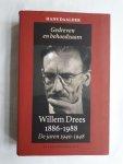 Daalder, Hans - Gedreven en behoedzaam. Willem Drees 1886-1988. De jaren 1940-1948
