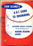 Ulano, Sam - ABC guide to drumming book 2