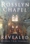 Turnbull, M.T.R.B. - Rossalyn Chapel Revealed