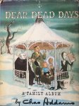 Addams, Charles - Dear dead days; a family album