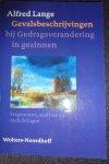 Lange, Alfred - GEVALSBESCHRIJVINGEN BIJ GEDRAGSVERANDERING IN GEZINNEN
