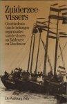 Bossaers, Drs.K.W.J.M. - Zuiderzeevissers, Geschiedenis van de belangenorganisaties van de vissers op Zuiderzee en IJsselmeer, 272 pag. hardcover + stofomslag, gave staat