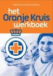 Het Oranje Kruis - Het Oranje Kruis  werkboek bij het Oranje Kruisboekje