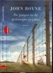 Boyne, John  .. Vertaald door Jenny de Jonge - De jongen in de gestreepte pyjama