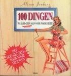 Alison Jenkins, Steve Luck, Lisa Scargo, Kirsten Pijl - 100 dingen waar je geen man voor nodig hebt! klussen in huis