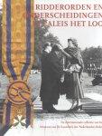 Sanders, Drs. G.P. - Ridderorden en onderscheidingen in Paleis Het Loo (De internationale collectie van het Museum van de Kanselarij der Nederlandse Orden)