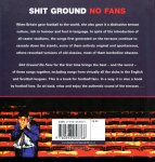 Bremner, Jack (ds1280) - Shit Ground;  No Fans. It's by far the greatest football songbook the world has ever seen...