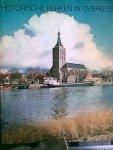 Schelhaas, Mr. H. - e.a. (redactie) - Historische kerken in Overijssel
