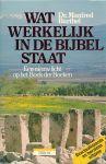 Barthel, Dr. Manfred - Wat werkelijk in de Bijbel staat. Een nieuw licht op het Boek der Boeken