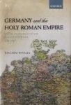 Whaley, Joachim. - Germany and the Holy Roman Empire / Volume I: Maximilian I to the Peace of Westphalia, 1493-1648