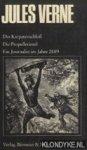 Verne, Jules - Das Karpatenschloss; Die Propellerinsel; Ein Journalist im Jahre 2889