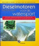 Zuilekom, K. van - Dieselmotoren voor de watersport (2001 editie)