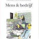 Straaten, Peter van - Mens  & bedrijf, cartoons met onderstaande tekst