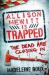 Madeleine Roux - Allison Hewitt is Trapped