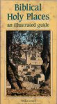 Gonen, Rivka (ds1230) - Biblical Holy Places, an illustrated guide