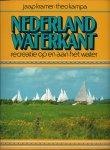 Kramer, Jaap & Theo Kampa - NEDERLAND WATERKANT - RECREATIE OP EN AAN HET WATER
