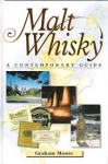 Moore, Graham - MALT WHISKY - A Contemporary Guide