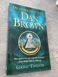 Taylor, G. - De geheimen van Dan Brown