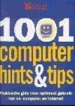 Moss-de Boer, A. - 1001 computer hints & tips / praktische gids voor optimaal gebruik van uw computer en internet