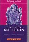 - Het domein der heiligen / de mooiste verhalen over geloof