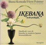 Komoda - Ikebana in de praktyk handboek voor de klassieke en moderne Japanse bloemschikkunst