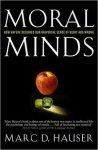 Marc D. Hauser - Moral Minds