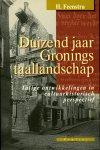 Feenstra, H. - Duizend jaar Gronings taallandschap. Talige ontwikkelingen in cultuurhisorisch perspectief