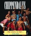 Pope, Nicky - CHIPPENDALES - THE STORY SO FAR
