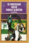 Priestley, J. B. - DE ONDERGANG VAN DE FAMILIE ALINGTON