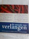 BERCKEN, Cathelijne van den, CAPTAIN, Esther, SWINKELS, Elwin - De Smaak van Verlangen / droomrecepten en verhalen uit bezet Nederlands-Indie