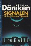 Däniken, Erich von - Daniken ; Signalen  uit het het stenen tijdperk