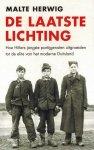 Herwig, Malte - De laatste lichting. Hoe Hitlers jongste partijgenoten uitgroeiden tot de elite van het moderne Duitsland.