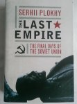 Plokhy, Serhii - The Last Empire. The final days of the Sovjet Union