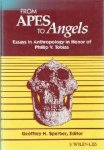 Editor: Geoffrey H. Sperber - From Apes to Angels  Essays in Anthropology in Honor of Phillip V. Tobias