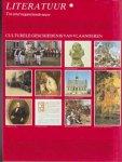 Waterschoot, W. Reynaert, J. e.a. Illustrator : Martin. P. e.a. - Culturele geschiedenis van Vlaanderen Deel 8 Literatuur Nr. 1 Tot eind negentiende eeuw